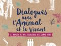 Dialogues avec l animal et le vivant